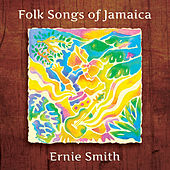 Folk Songs of Jamaica by Ernie Smith
