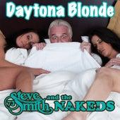 Daytona Blonde by Steve Smith