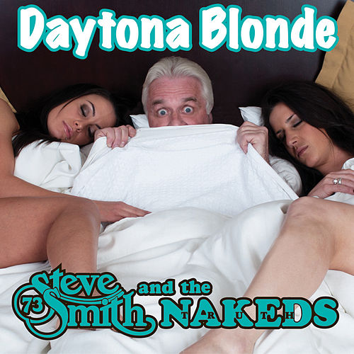 Play & Download Daytona Blonde by Steve Smith | Napster