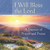 I Will Bless the Lord by Mark Baldwin