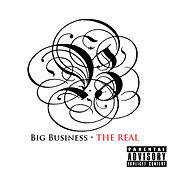 The Real by Big Business