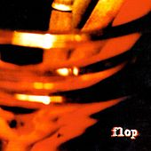 Play & Download Flop by Flop | Napster