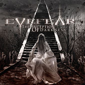 The Inception of Darkness by Eyefear