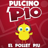 Play & Download El Pollet Piu by Pulcino Pio | Napster