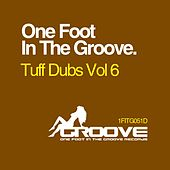Play & Download Tuff Dubs Vol 6 - Single by Various Artists | Napster