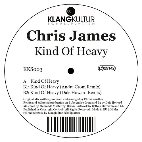 Kind of Heavy by Chris James