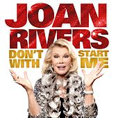 Don't Start With Me by Joan Rivers