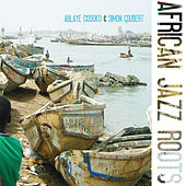African Jazz Roots by Various Artists