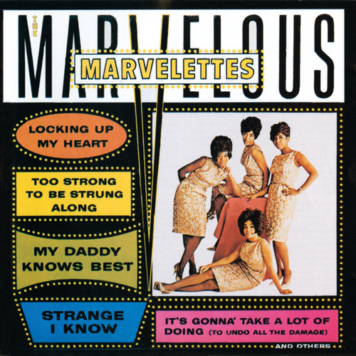 Play & Download The Marvelous Marvelettes by The Marvelettes | Napster
