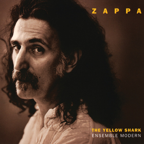 Play & Download The Yellow Shark by Frank Zappa | Napster