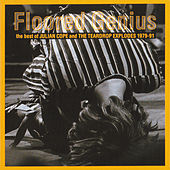 Play & Download Floored Genius: The Best Of Julian Cope And The Teardrop Explodes 1979-91 by Various Artists | Napster