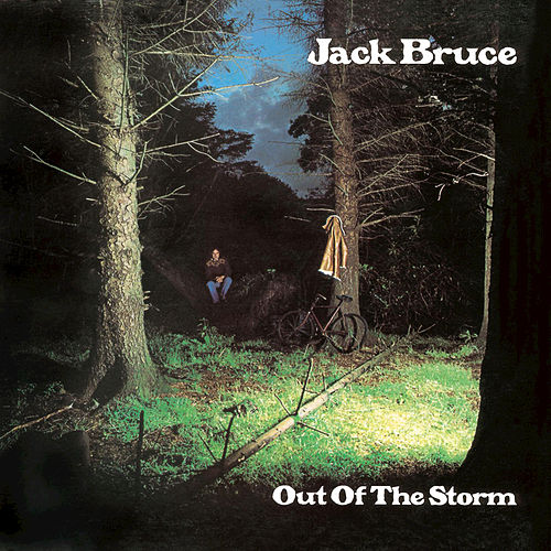 Out Of The Storm by Jack Bruce