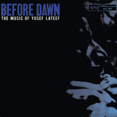Play & Download Before Dawn by Yusef Lateef | Napster