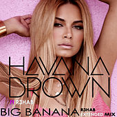 Play & Download Big Banana by Havana Brown | Napster