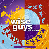 Play & Download Zwei Welten komplett by Wise Guys | Napster