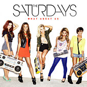 Play & Download What About Us by The Saturdays | Napster