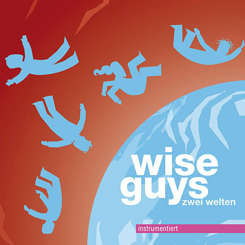 Play & Download Zwei Welten instrumentiert by Wise Guys | Napster