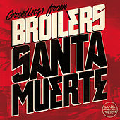 Play & Download Santa Muerte by Broilers | Napster