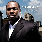 Play & Download Birmingham by Eric Essix | Napster