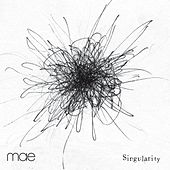 Play & Download Singularity by Mae | Napster