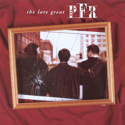 Play & Download The Late Great PFR by PFR | Napster