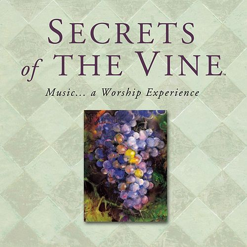 Play & Download Secrets of the Vine by Various Artists | Napster