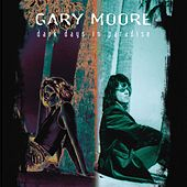 Dark Days In Paradise by Gary Moore
