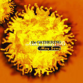 Play & Download The May Song by The Gathering | Napster