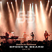 Play & Download Gluttons For Punishment - Live by Spock's Beard | Napster