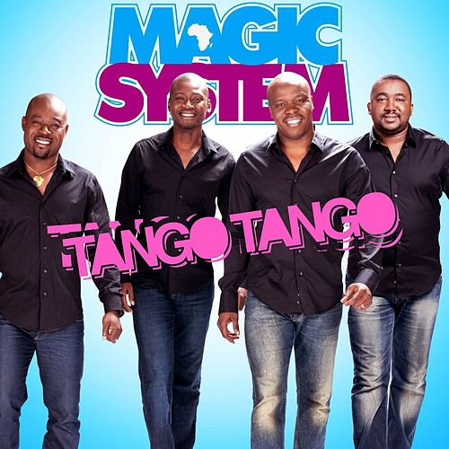 Tango Tango by Magic System