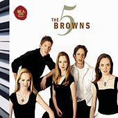 Play & Download The 5 Browns by The 5 Browns | Napster