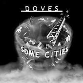 Play & Download Some Cities by Doves | Napster