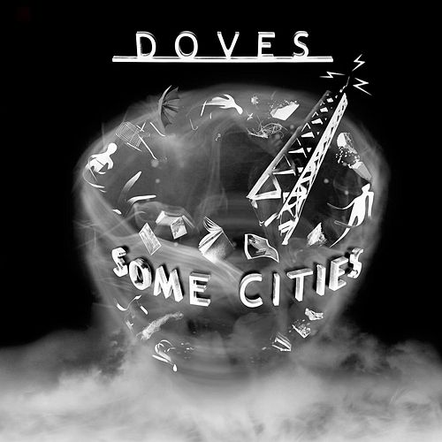 Some Cities by Doves