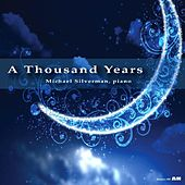 A Thousand Years by Michael Silverman