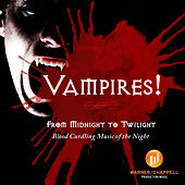 Play & Download Vampires! - From Midnight to Twilight - Blood Curdling Music of the Night by Hollywood Film Music Orchestra | Napster