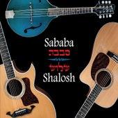 Play & Download Shalosh by Sababa! | Napster