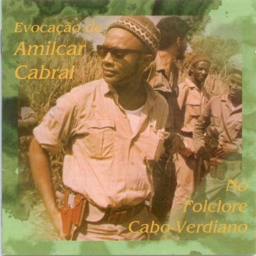 Play & Download No Folclore Cabo Verdiano (Cape Verde) by Amilcar Cabral | Napster