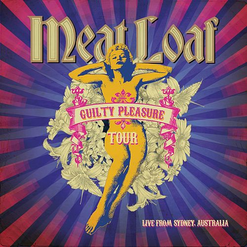 Guilty Pleasure Tour (Live) by Meat Loaf