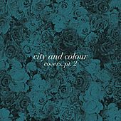 Play & Download Covers, Pt. 2 by City And Colour | Napster
