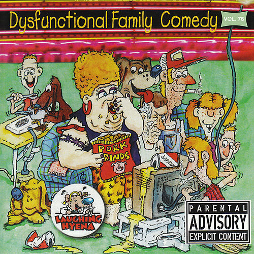 Play & Download Dysfunctional Family Comedy Vol. 76 by Various Artists | Napster