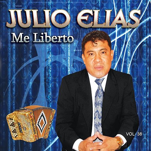 Play & Download Me Liberto, Vol. 38 by Julio Elias | Napster