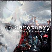 Play & Download The Heart Has Its Reasons (Suite for Organ, Cello, Bass Clarinet and Strings) by Sanctuary | Napster