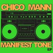 Manifest Tone EP by Chico Mann