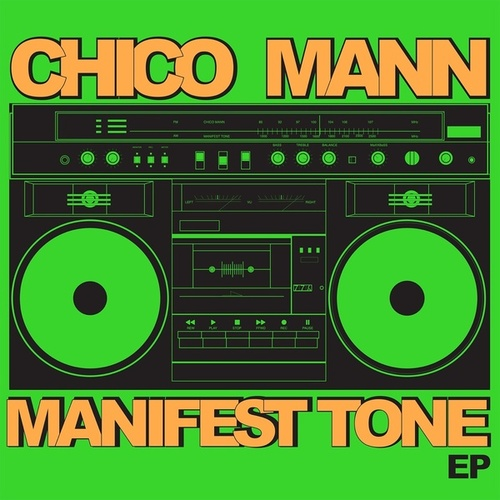 Play & Download Manifest Tone EP by Chico Mann | Napster