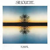 Play & Download Silhouette by Kamal | Napster