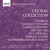 Play & Download The Choral Collection by Various Artists | Napster