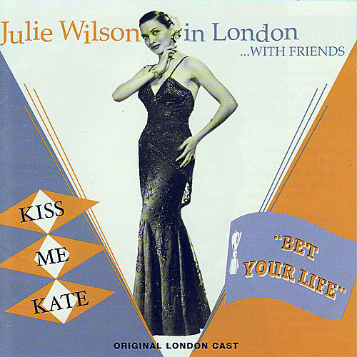 Play & Download Julie Wilson in London...with Friends by Julie Wilson | Napster