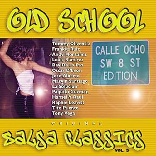 Old School Salsa Classics Vol. 5: 8th... by Various Artists