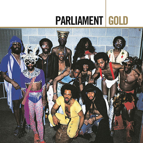Play & Download Gold by Parliament | Napster