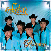 Play & Download Ranchero by El Poder Del Norte | Napster